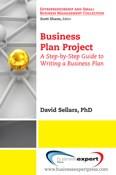 Business Plan Project: A Step-by-Step Guide to Writing a Business Plan