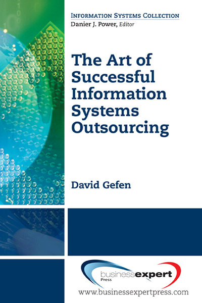The Art of Successful Information Systems Outsourcing