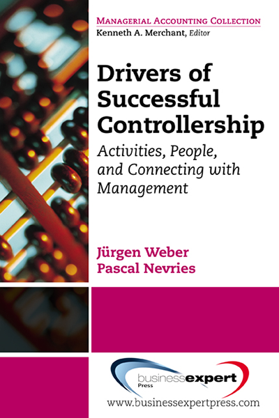 Drivers of Successful Controllership: Activities, People, and Connecting with Management