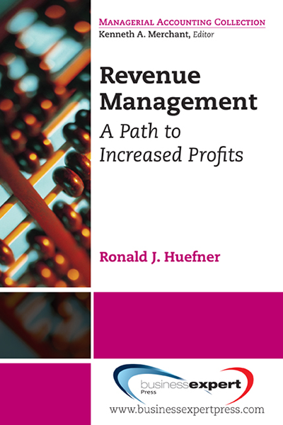 Revenue Management: A Path to Increased Profits