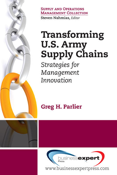Transforming U.S. Army Supply Chains: Strategies for Management Innovation