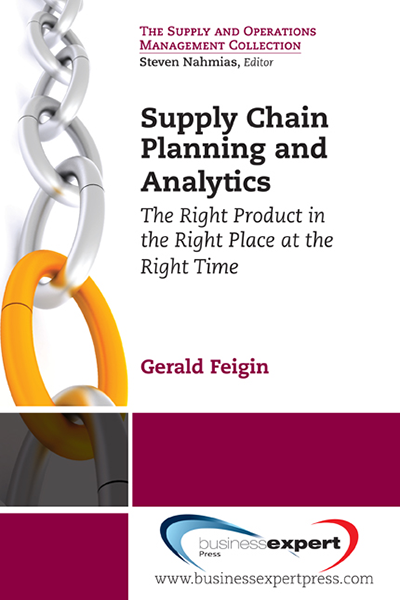 Supply Chain Planning and Analytics: The Right Product in the Right Place at the Right Time