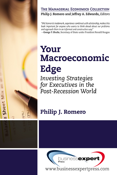 Your Macroeconomic Edge: Investing Strategies for Executives in the Post-Recession World