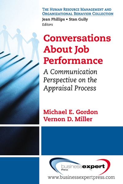 Conversations About Job Performance: A Communication Perspective on the Appraisal Process