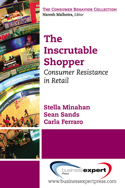 The Inscrutable Shopper: Consumer Resistance in Retail
