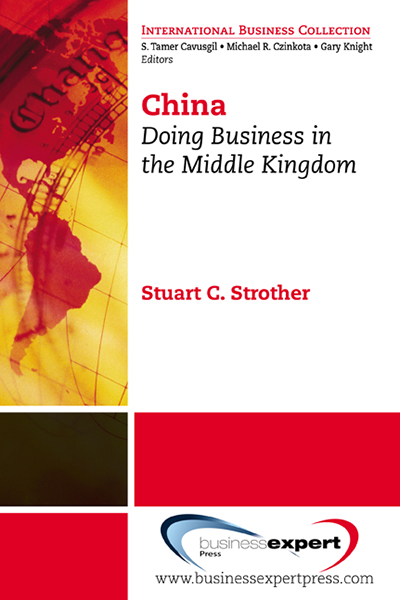 China: Doing Business in the Middle Kingdom