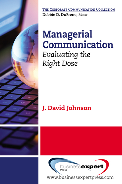 Managerial Communication: Evaluating the Right Dose