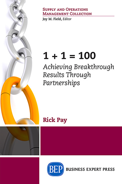 1 + 1 = 100: Achieving Breakthrough Results Through Partnerships