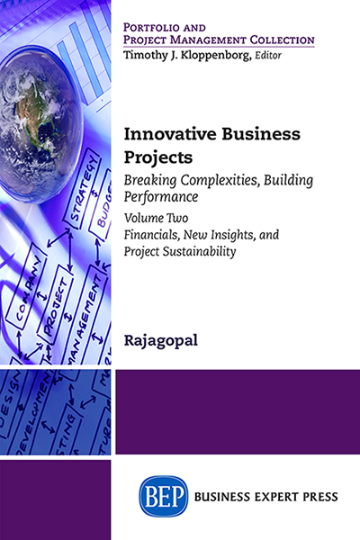 Innovative Business Projects: Breaking Complexities, Building Performance, Volume Two: Financials, New Insights, and Project Sustainability