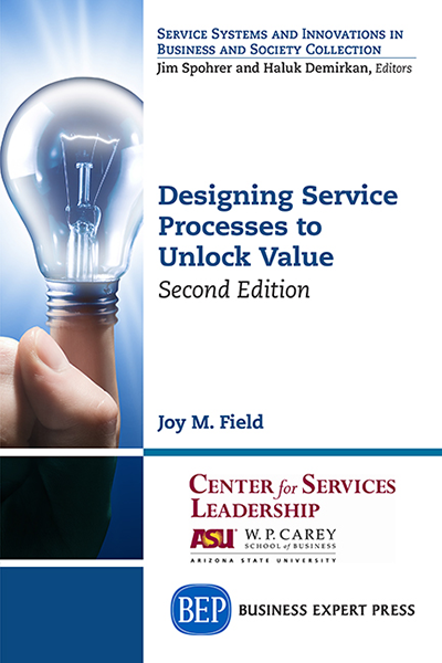 Designing Service Processes to Unlock Value, Second Edition