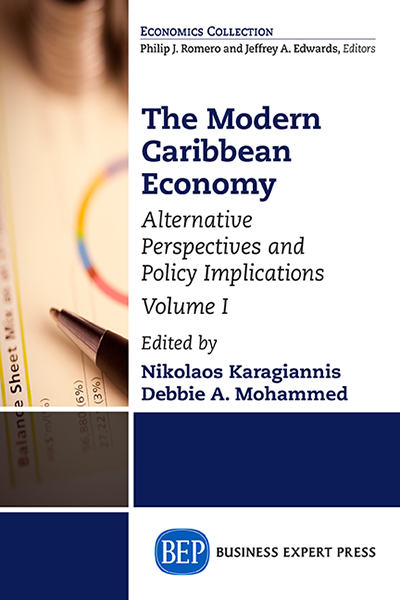 The Modern Caribbean Economy, Volume I: Alternative Perspectives and Policy Implications