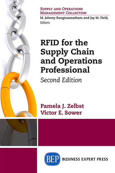 RFID for the Supply Chain and Operations Professional, Second Edition