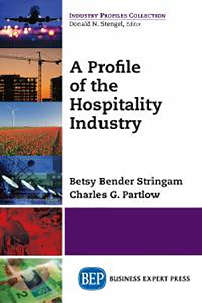 A Profile of the Hospitality Industry
