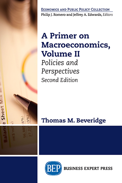 A Primer on Macroeconomics, Volume II: Policies and Perspectives, Second Edition