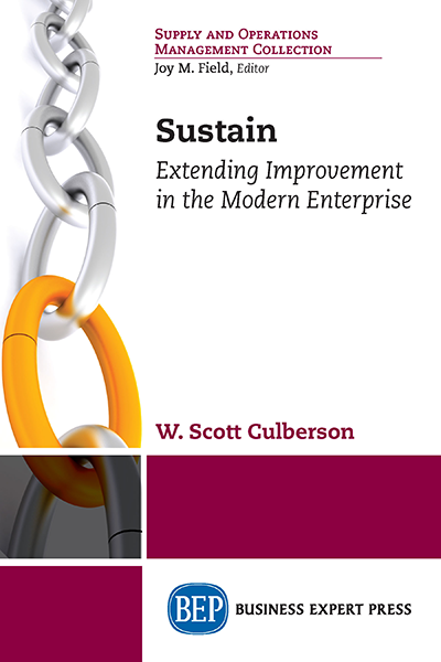 Sustain: Extending Improvement in the Modern Enterprise