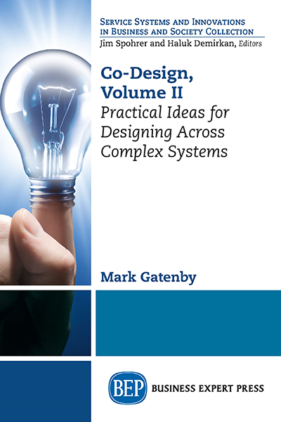 Co-Design, Volume II: Practical Ideas for Designing Across Complex Systems