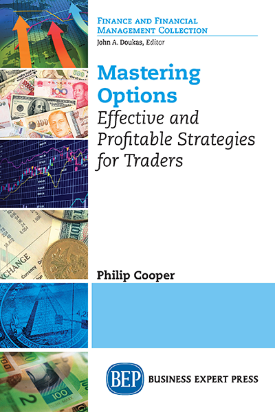 Mastering Options: Effective and Profitable Strategies for Traders