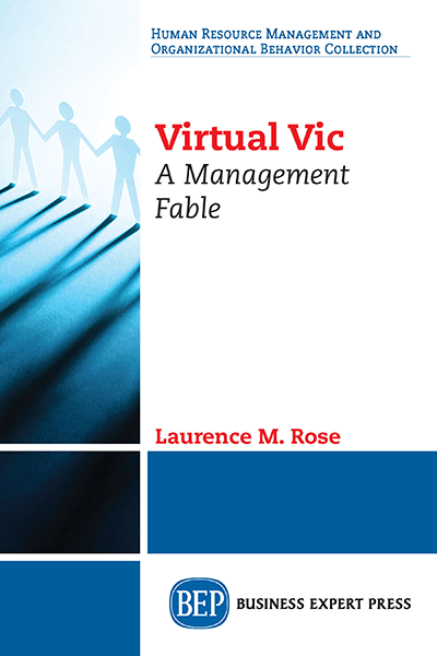 Virtual Vic: A Management Fable