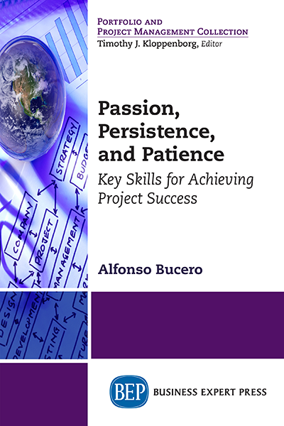 Passion, Persistence, and Patience : Key Skills for Achieving Project Success
