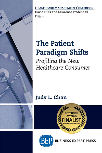 The Patient Paradigm Shifts: Profiling the New Healthcare Consumer