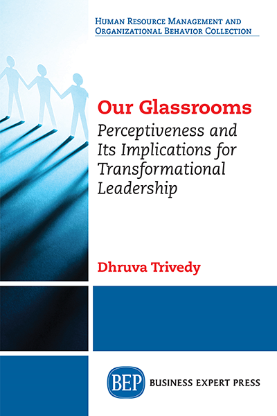 Our Glassrooms: Perceptiveness and Its Implications for Transformational Leadership