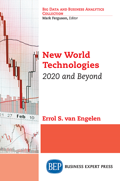 New World Technologies: 2020 and Beyond
