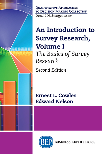 An Introduction to Survey Research, Volume I: The Basics of Survey Research, Second Edition