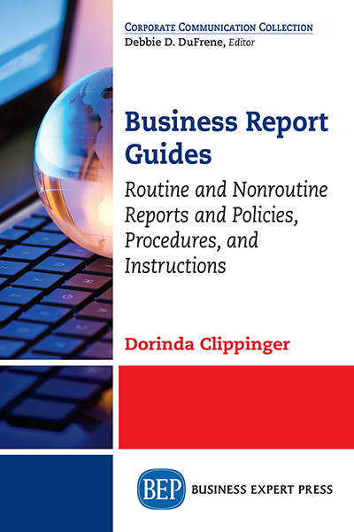 Business Report Guides: Routine and Nonroutine Reports and Policies, Procedures, and Instructions