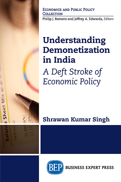 Understanding Demonetization in India: A Deft Stroke of Economic Policy