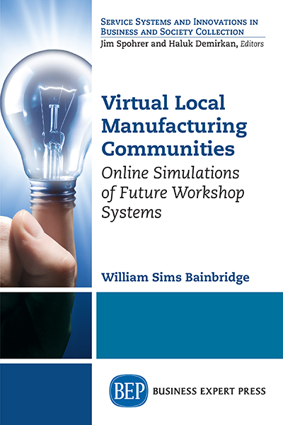 Virtual Local Manufacturing Communities: Online Simulations of Future Workshop Systems
