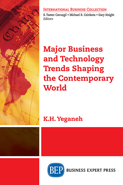 Major Business and Technology Trends Shaping the Contemporary World :