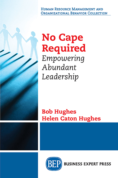 No Cape Required: Empowering Abundant Leadership