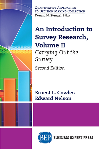 An Introduction to Survey Research, Volume II: Carrying Out the Survey, Second Edition
