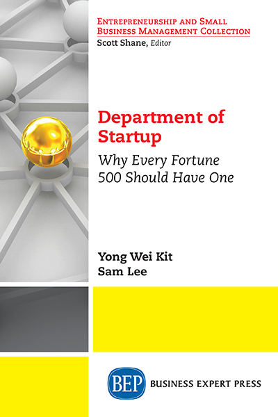 Department of Startup: Why Every Fortune 500 Should Have One