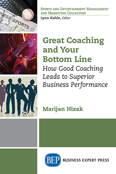 Great Coaching and Your Bottom Line: How Good Coaching Leads to Superior Business Performance