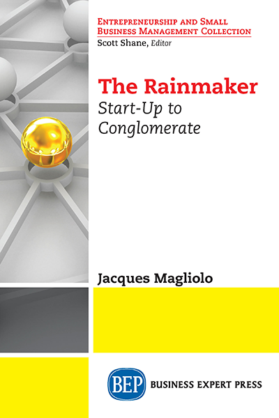 The Rainmaker: Start-Up to Conglomerate