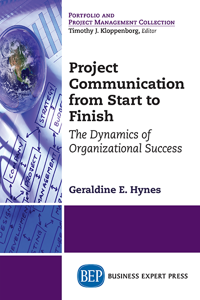 Project Communication from Start to Finish: The Dynamics of Organizational Success