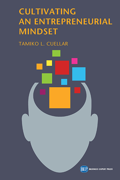 Cultivating an Entrepreneurial Mindset