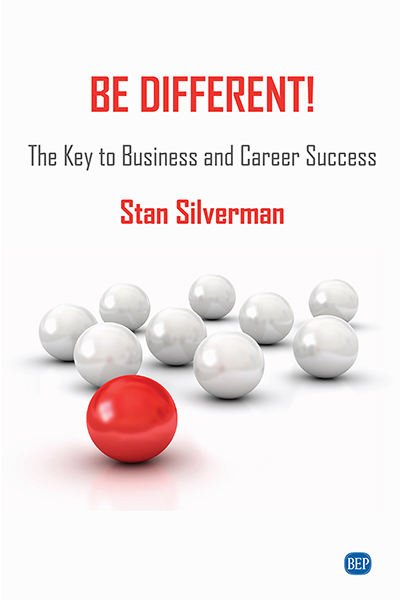 Be Different!  The Key to Business and Career Success