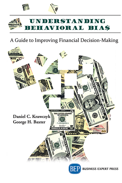 Understanding Behavioral BIA$: A Guide to Improving Financial Decision-Making