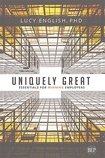 Uniquely Great: Essentials For Winning Employers