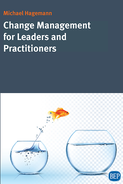 Change Management for Leaders and Practitioners