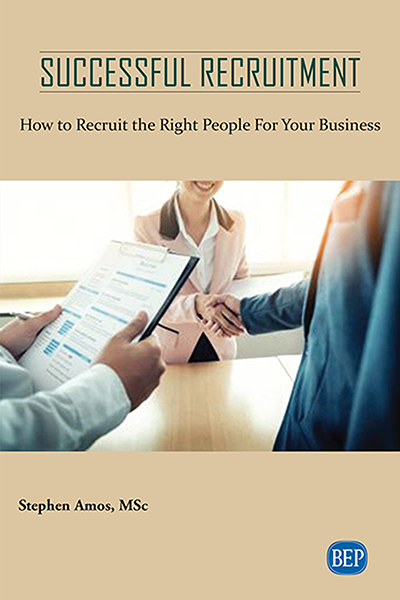 Successful Recruitment: How to Recruit the Right People For Your Business