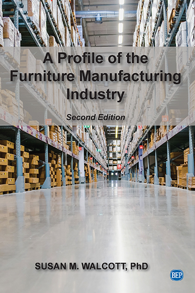 A Profile of the Furniture Manufacturing Industry, Second Edition
