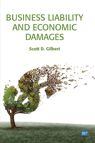 Business Liability and Economic Damages, Second Edition