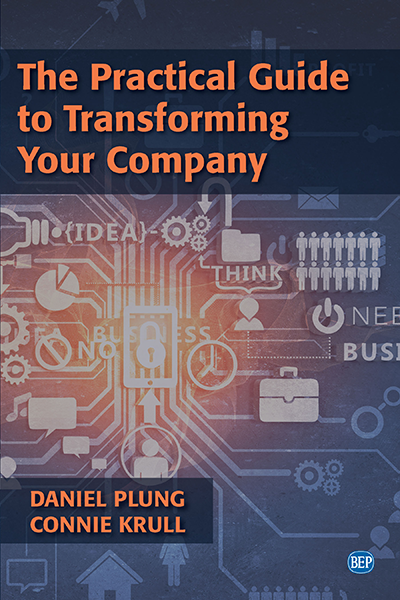 The Practical Guide to Transforming Your Company