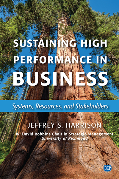 Sustaining High Performance in Business: Systems, Resources, and Stakeholders