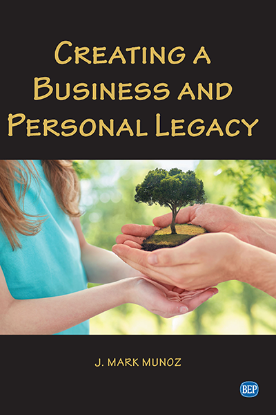 Creating A Business and Personal Legacy