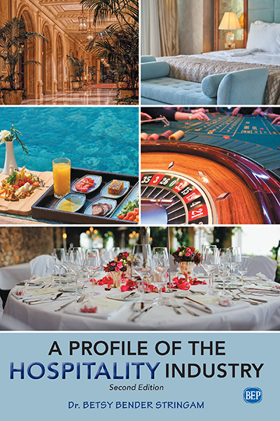 A Profile of the Hospitality Industry, Second Edition