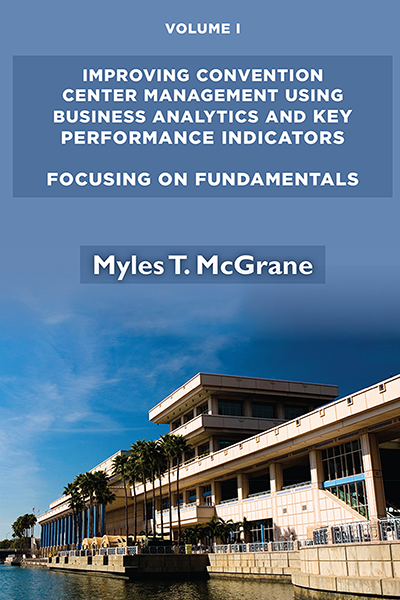 Improving Convention Center Management Using Business Analytics and Key Performance Indicators: Focusing on Fundamentals